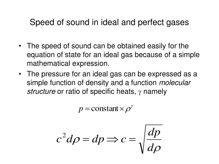 Speed of sound in ideal and perfect gases