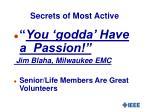 secrets of most active