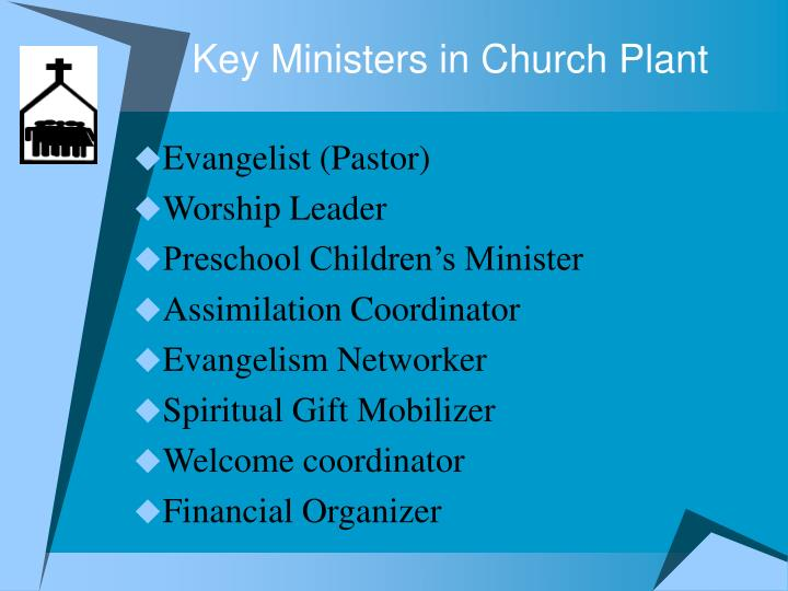Key Ministers in Church Plant