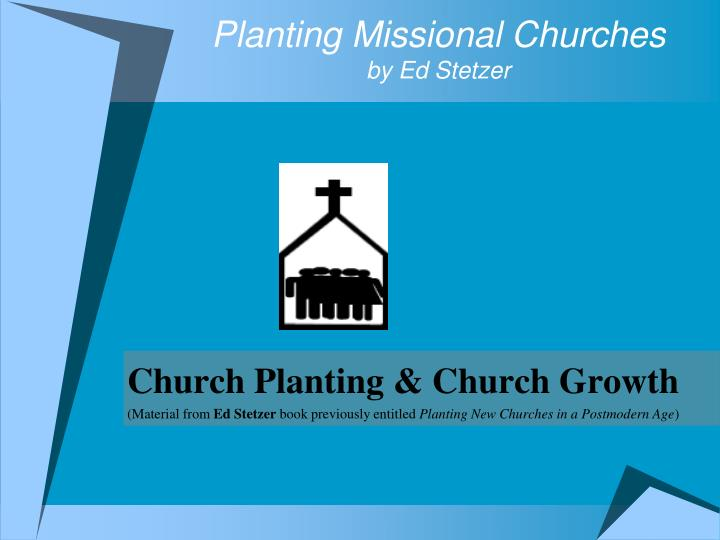 Planting missional churches by ed stetzer