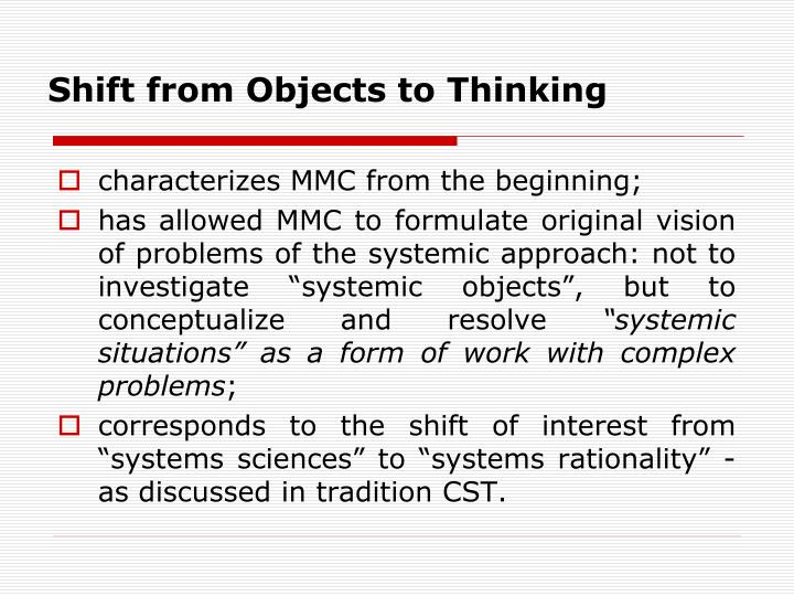 Shift from Objects to Thinking