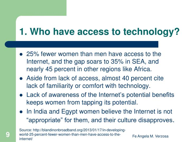 1. Who have access to technology?