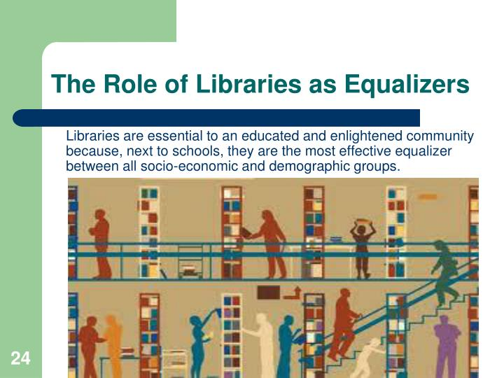 The Role of Libraries as Equalizers