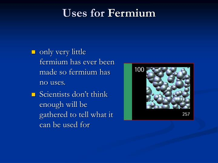 Uses for fermium