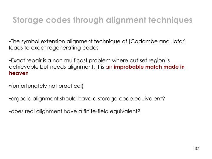 Storage codes through alignment techniques