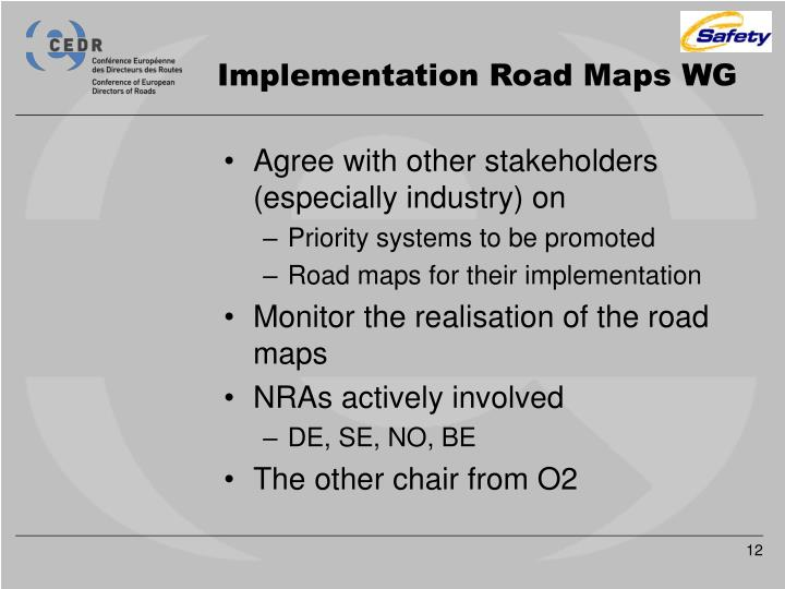 Implementation Road Maps WG