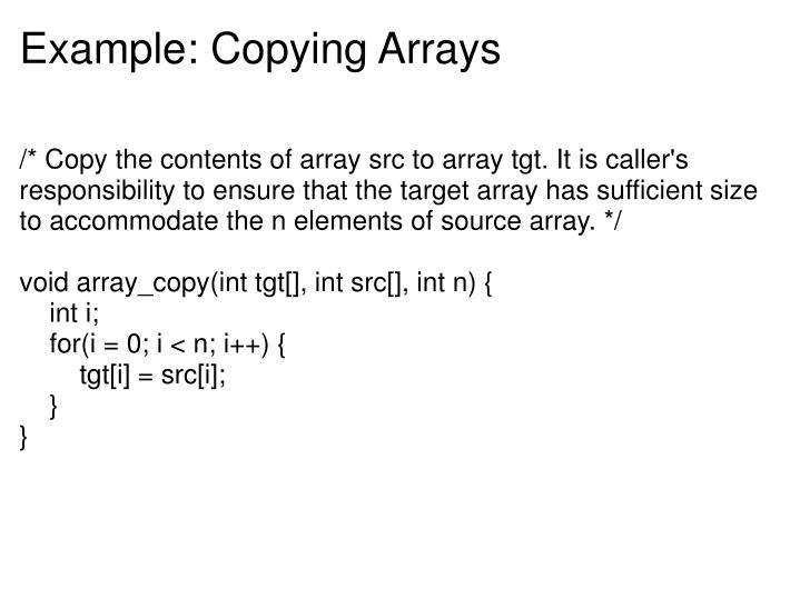 Example: Copying Arrays