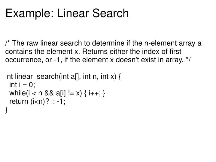 Example: Linear Search