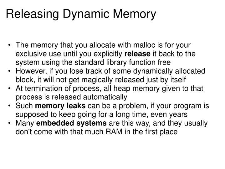 Releasing Dynamic Memory