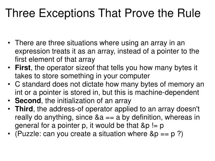 Three Exceptions That Prove the Rule