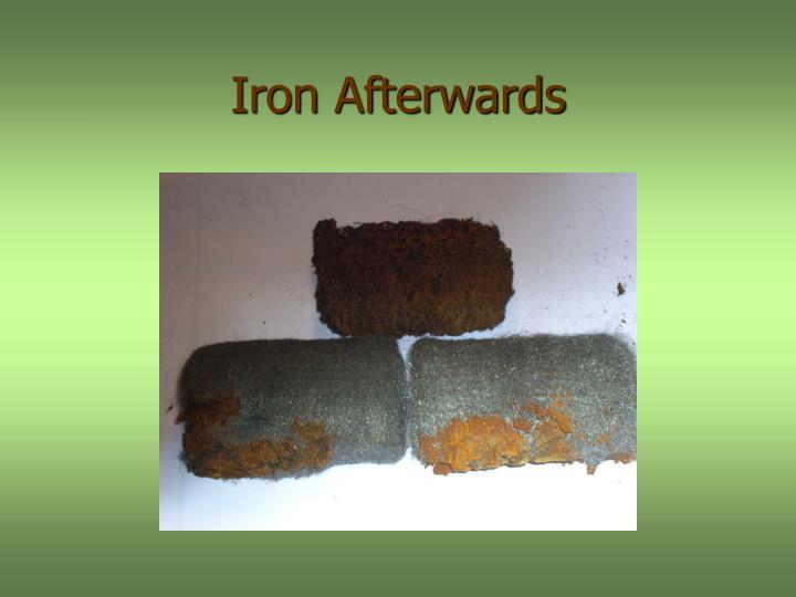 Iron Afterwards