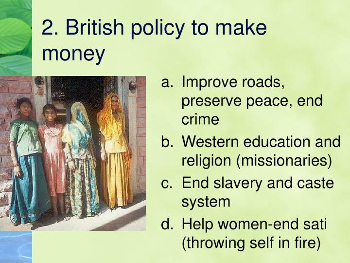 2 british policy to make money