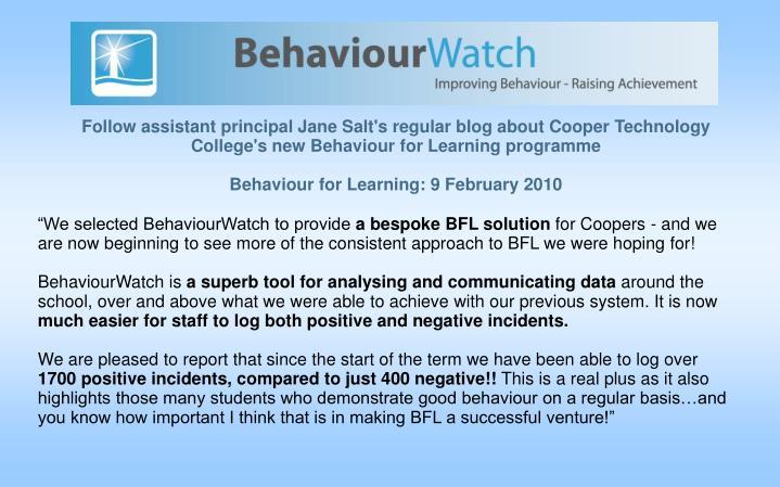 """We selected BehaviourWatch to provide"