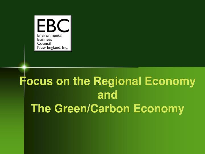 focus on the regional economy and the green carbon economy n.