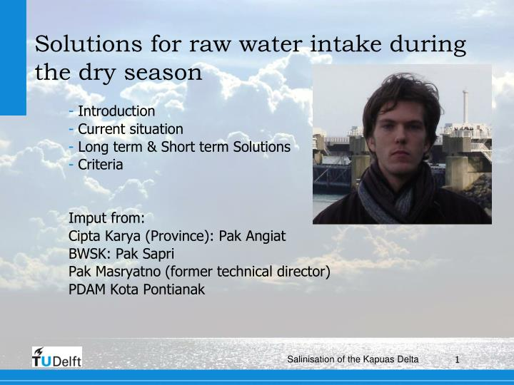 solutions for raw water intake during the dry season