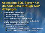 accessing sql server 7 0 unicode data through asp webpages