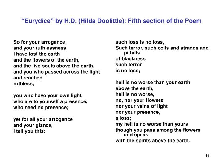 hilda doolittle poem heat analysis Transcript of heat by hd (hilda doolittle) heat o wind, rend open the heat,   dramatic start (emotional poem)  the narrator, in this stanza, is wanting the wind to destroy the heat in fact, a person can go so far as to say that the narrator wants the heat to be killed, as shown by the sentence rend it to tatters (line 3).
