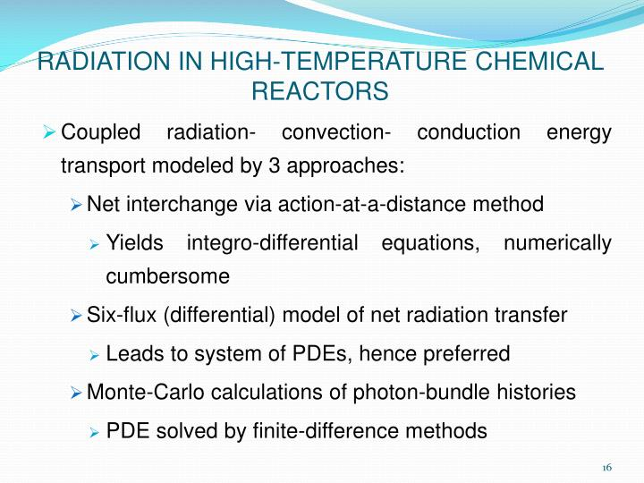 RADIATION IN HIGH-TEMPERATURE CHEMICAL REACTORS
