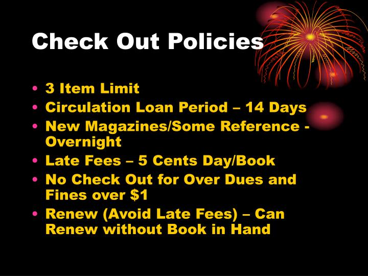 Check Out Policies