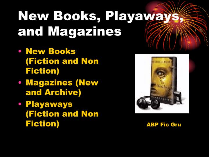 New Books, Playaways, and Magazines