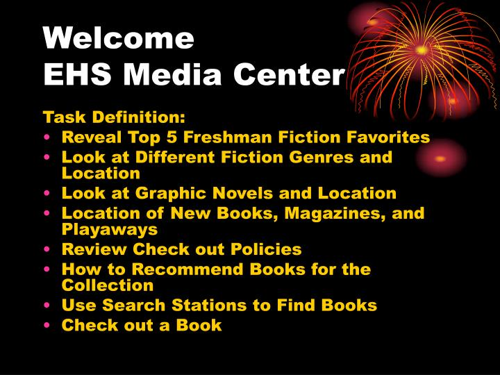 Welcome ehs media center