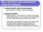 size structure and composition of the pc industry