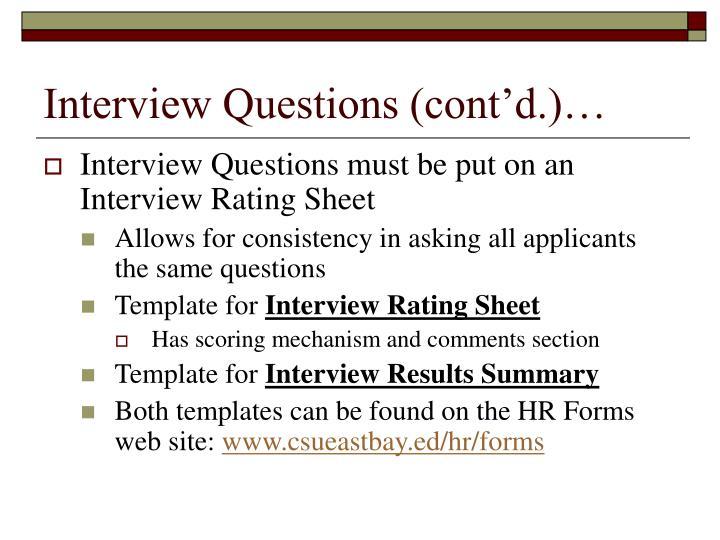 Interview Questions (cont'd.)…