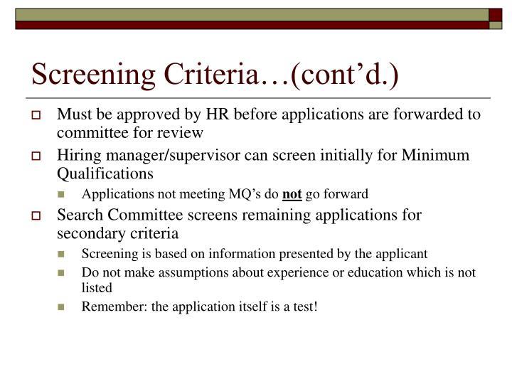 Screening Criteria…(cont'd.)