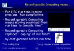 reconfigurable computing means1