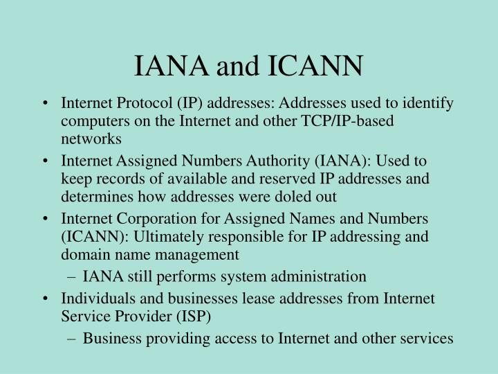 IANA and ICANN