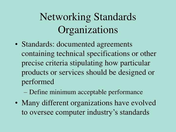 Networking Standards Organizations