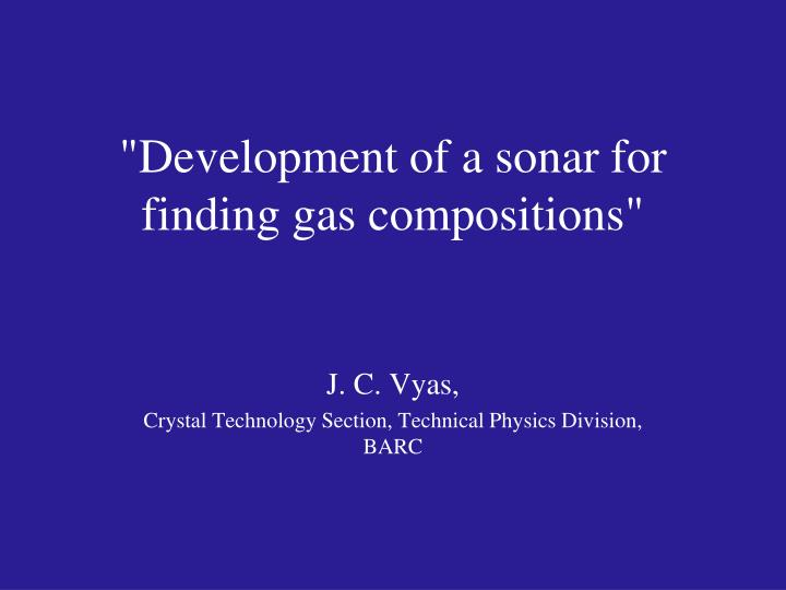 development of a sonar for finding gas compositions n.