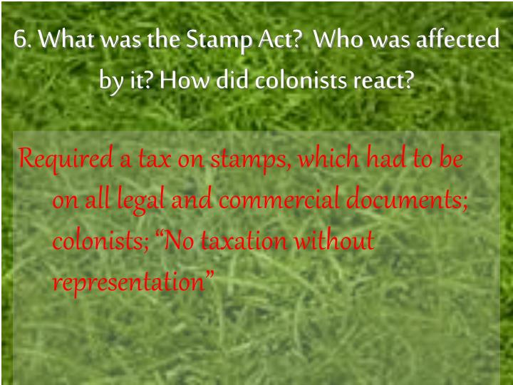 What Was The Stamp Act Who Affected By It How Did Colonists React