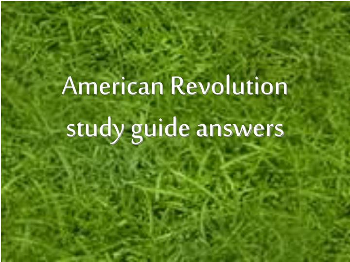 american revolution study guide answers n.