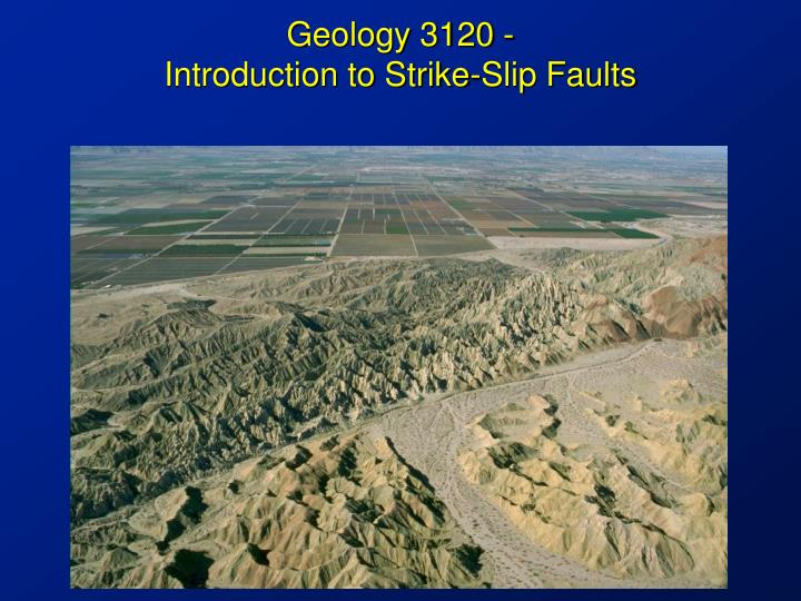 Geology 3120 introduction to strike slip faults