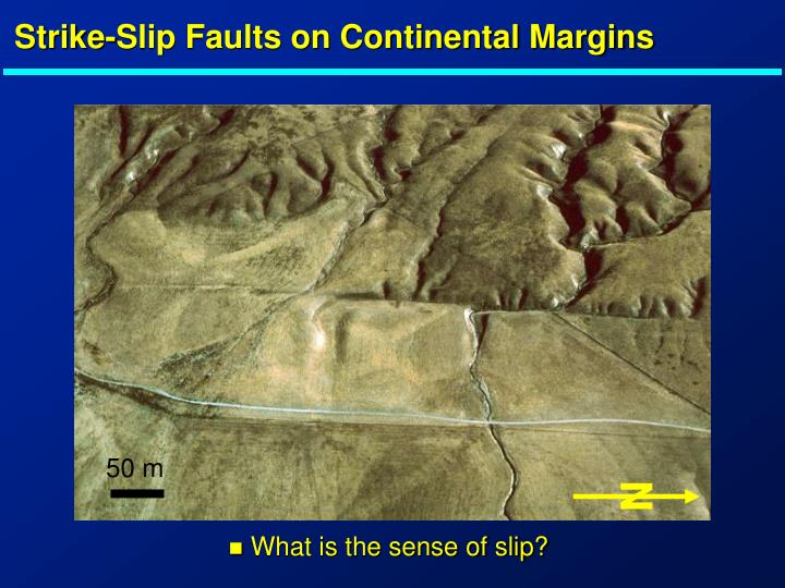 Strike-Slip Faults on Continental Margins