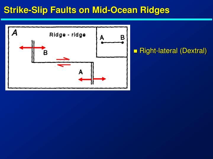 Strike-Slip Faults on Mid-Ocean Ridges