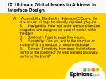 ix ultimate global issues to address in interface design