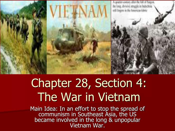 the involvement of the united states in the vietnam war to stop the spread of communism Communism in korea and vietnam the united states played just as large of a role as the in an attempt to stop the spread of communism, the united states.