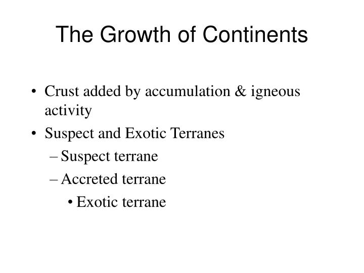 The Growth of Continents