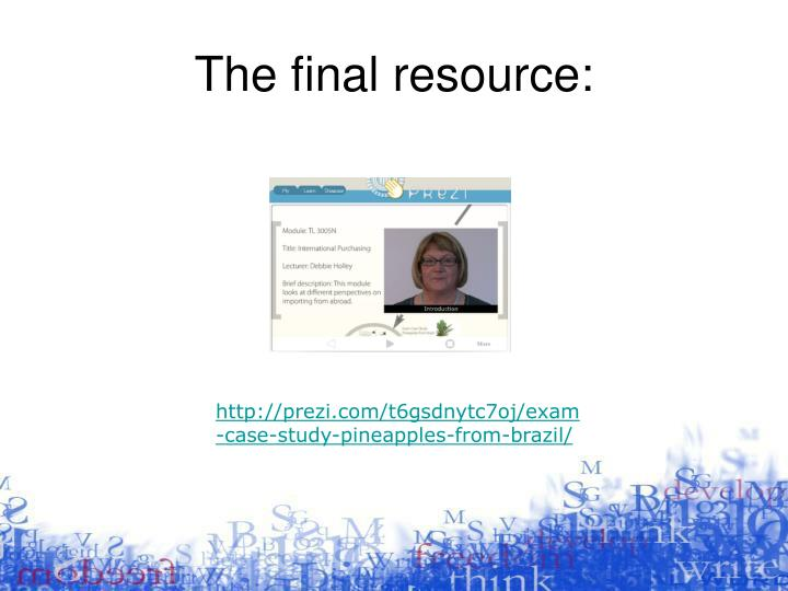 The final resource:
