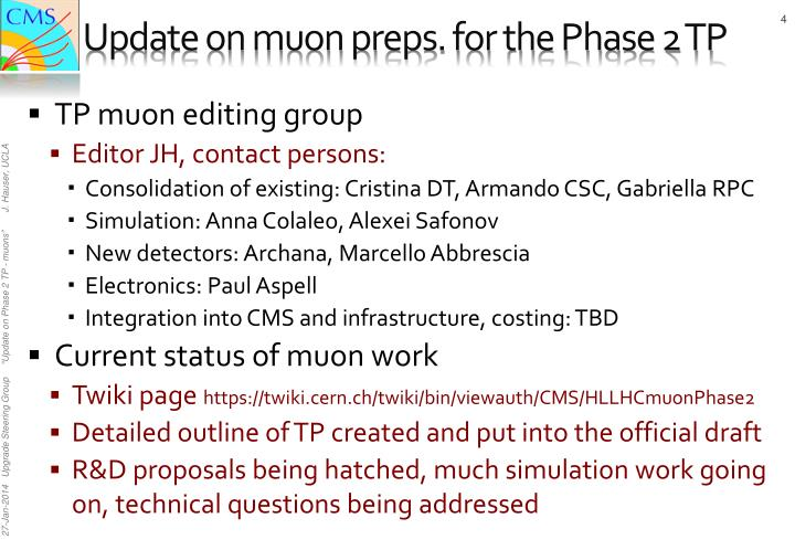 Update on muon preps. for the Phase 2 TP