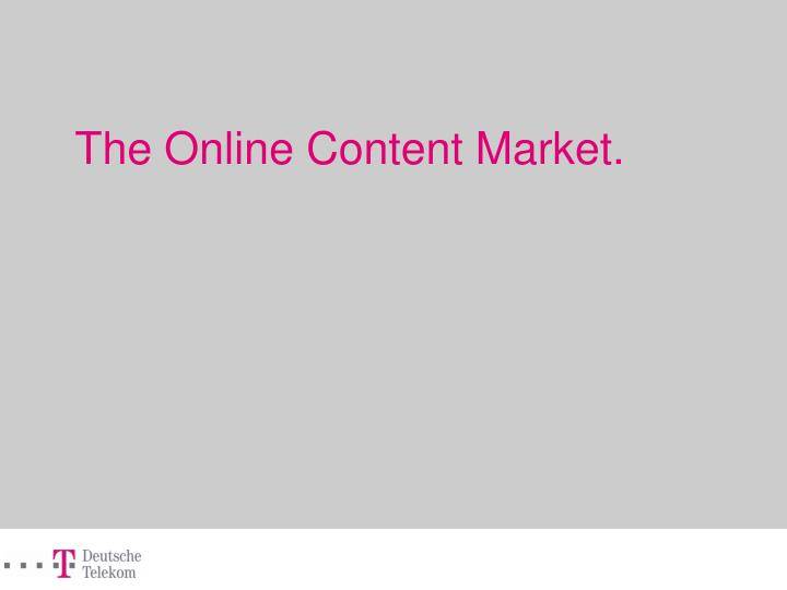 The Online Content Market.