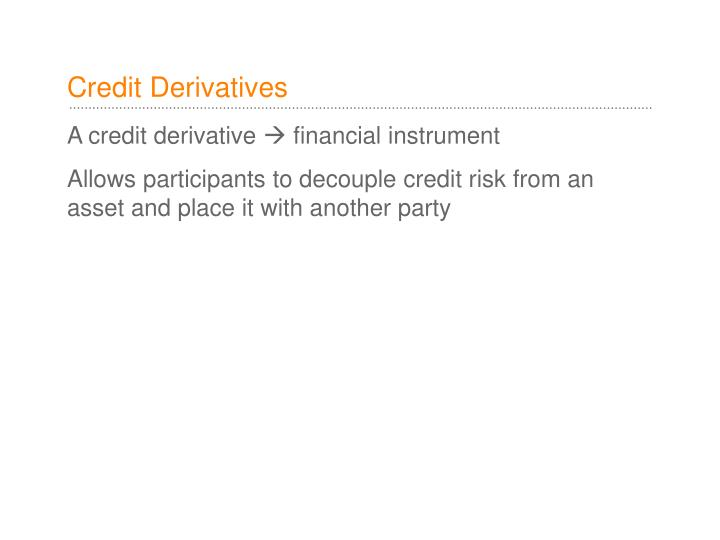 Credit derivatives1