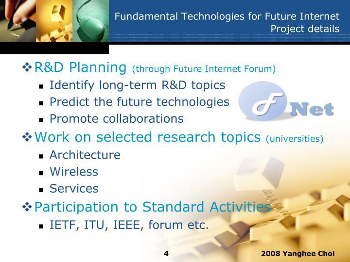 Fundamental Technologies for Future Internet