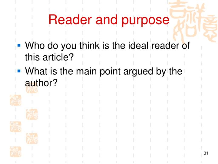 Reader and purpose