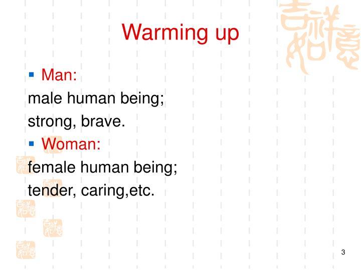Warming up1