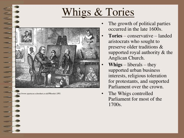 Whigs & Tories