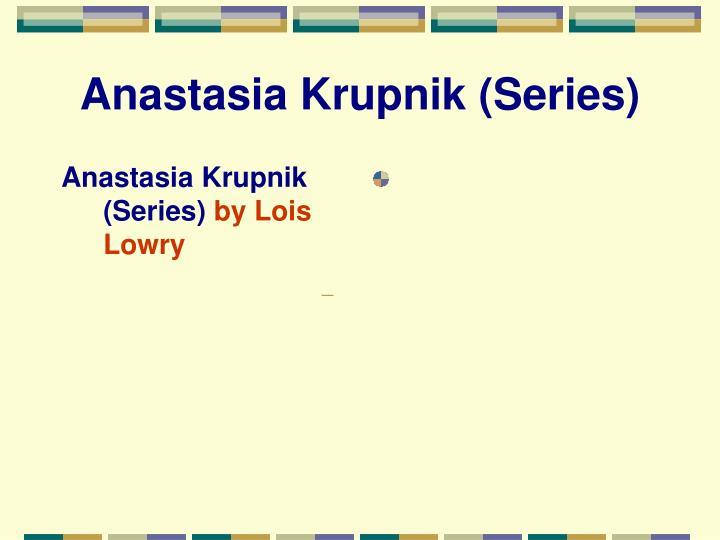 Anastasia Krupnik (Series)