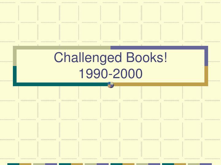 Challenged Books!